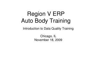 Region V ERP  Auto Body Training