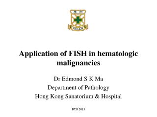 Application of FISH in hematologic malignancies