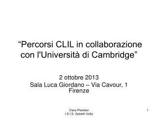"""""""Percorsi CLIL in collaborazione con l'Università di Cambridge"""""""