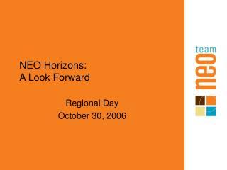 NEO Horizons: A Look Forward