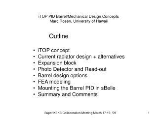 iTOP PID Barrel/Mechanical Design Concepts Marc Rosen, University of Hawaii