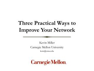 Three Practical Ways to Improve Your Network