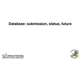 Database: submission, status, future