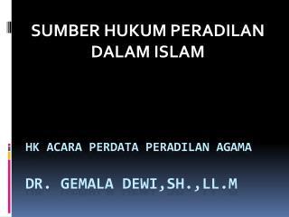 Hk Acara Perdata Peradilan  Agama Dr.  Gemala Dewi,SH.,LL.M