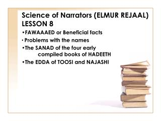 Science of Narrators (ELMUR REJAAL) LESSON 8