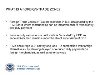 WHAT IS A FOREIGN-TRADE ZONE
