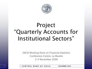"""Project """"Quarterly Accounts for Institutional Sectors"""""""