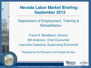Nevada Labor Market Briefing:  September 2013