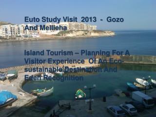 Euto  Study Visit  2013  -   Gozo  And  Mellieha