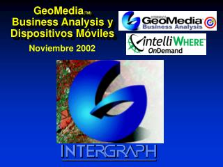 GeoMedia (TM) Business Analysis y Dispositivos Móviles