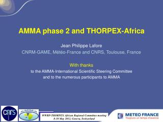 AMMA phase 2 and THORPEX-Africa