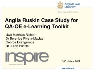 Anglia Ruskin Case Study for QA-QE e-Learning Toolkit
