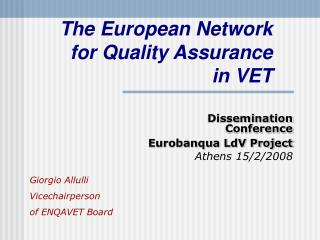 The European Network for Quality Assurance  in VET