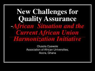 Olusola Oyewole Association of African Universities, Accra, Ghana