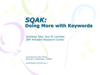 SQAK: Doing More with Keywords