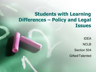 Students with Learning Differences – Policy and Legal Issues