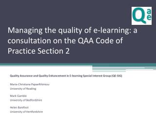 Managing the quality of e-learning: a consultation on the QAA Code of Practice Section 2