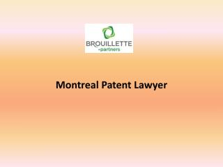 Montreal Patent Lawyer