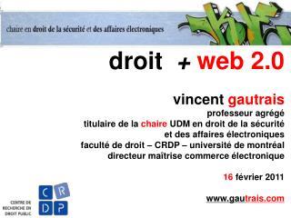 droit   +  web 2.0 vincent  gautrais professeur agrégé