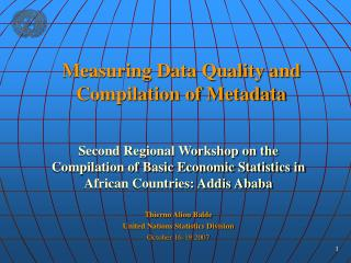 Measuring Data Quality and Compilation of Metadata