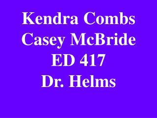 Kendra Combs