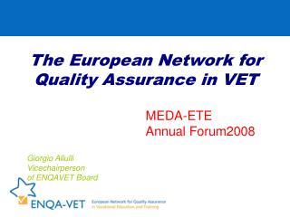 The European Network for Quality Assurance in VET
