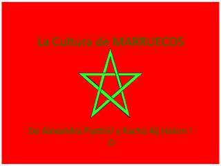 La Cultura de MARRUECOS