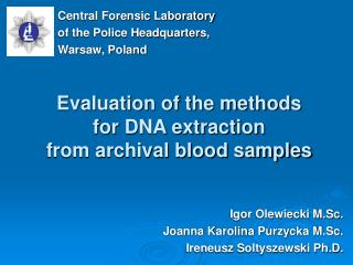 Evaluation of the methods for DNA extraction from archival blood samples