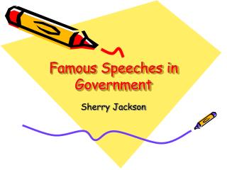 Famous Speeches in Government