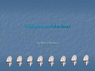 Webquest on Polar Bears