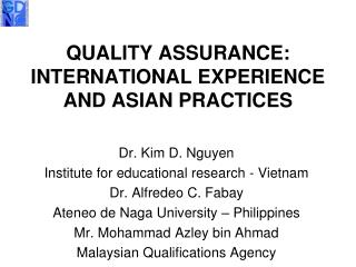 QUALITY ASSURANCE: INTERNATIONAL EXPERIENCE AND ASIAN PRACTICES
