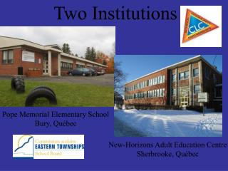 Two Institutions