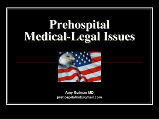 Prehospital Medical-Legal Issues