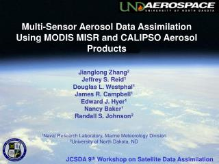 Multi-Sensor Aerosol Data Assimilation  Using MODIS MISR and CALIPSO Aerosol Products