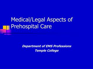 Medical/Legal Aspects of Prehospital Care