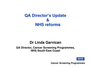 QA Director�s Update  & NHS reforms