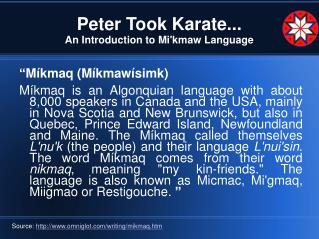 Peter Took Karate... An Introduction to Mi'kmaw Language