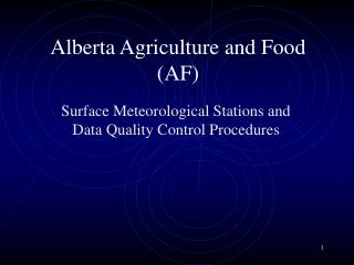 Alberta Agriculture and Food (AF)