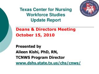Texas Center for Nursing Workforce Studies  Update Report