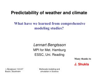 Predictability of weather and climate What have we learned from comprehensive modeling studies?