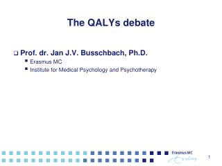 The QALYs debate