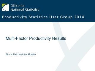 Multi-Factor Productivity Results