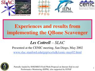 Experiences and results from implementing the QBone Scavenger