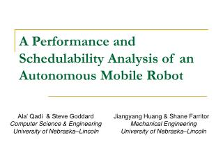 A Performance and Schedulability Analysis of an Autonomous Mobile Robot