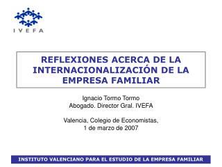 REFLEXIONES ACERCA DE LA INTERNACIONALIZACIÓN DE LA EMPRESA FAMILIAR