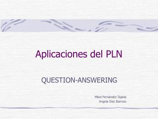 Aplicaciones del PLN