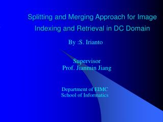 Splitting and Merging Approach for Image Indexing and Retrieval in DC Domain