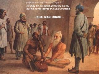 ~ BHAI MANI SINGH ~
