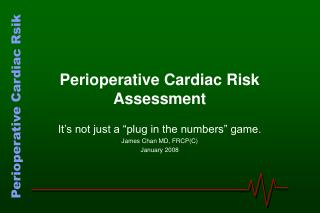 Perioperative Cardiac Risk Assessment