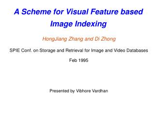 A Scheme for Visual Feature based Image Indexing